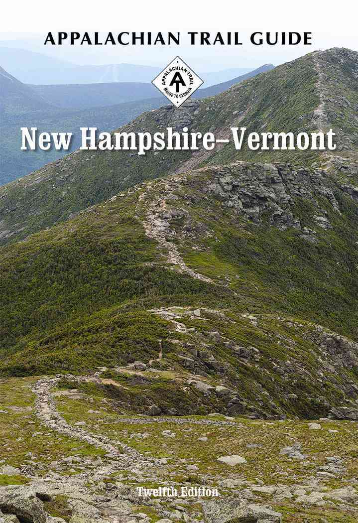 Appalachian Trail Guide to New Hampshire-vermont By Taylor-miller, Cynthia